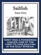 Sailfish ebook by Zane Grey