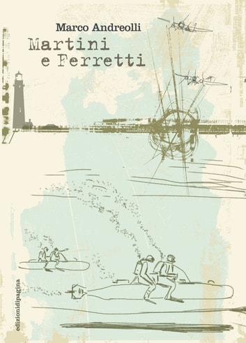 Martini e Ferretti ebook by Marco Andreolli