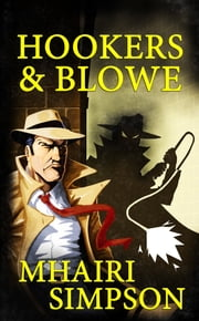 Hookers & Blowe ebook by Mhairi Simpson