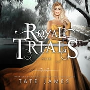 The Royal Trials: Heir audiobook by Tate James
