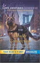 Deadly Connection ebook by Lenora Worth