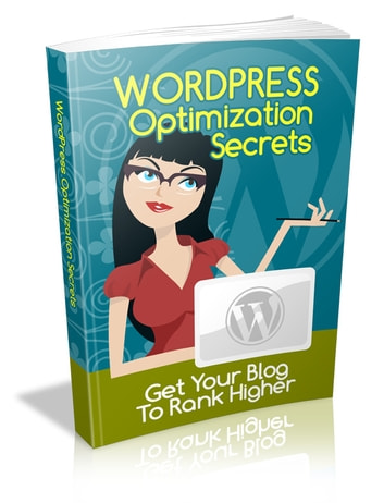 Wordpress Optimization Secrets ebook by Anonymous