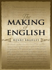 The Making of English ebook by Henry Bradley