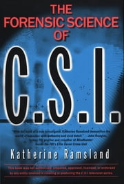 Forensic Science of CSI ebook by Katherine Ramsland