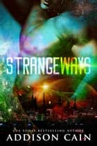 Strangeways ebook by Addison Cain