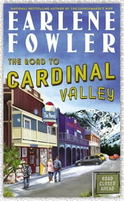 The Road to Cardinal Valley ebook by Earlene Fowler