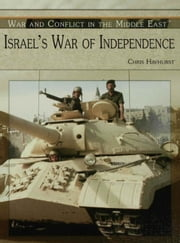 Israel's War of Independence ebook by Hayhurst, Chris