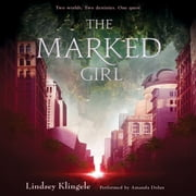 The Marked Girl audiobook by Lindsey Klingele