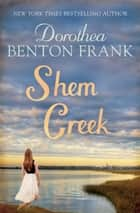 Shem Creek ebook by Dorothea Benton Frank