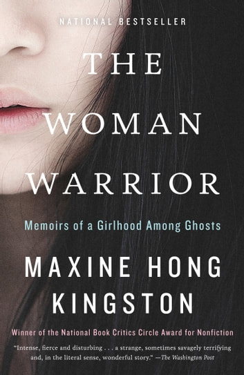 The woman warrior ebook by maxine hong kingston 9780307759337 the woman warrior memoirs of a girlhood among ghosts ebook by maxine hong kingston fandeluxe Choice Image