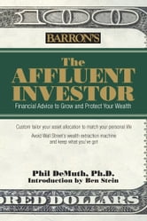 The Affluent Investor ebook by DeMuth, Phil