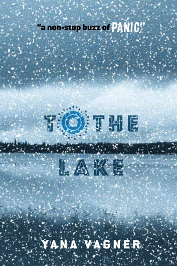 To the Lake ebook by Yana Vagner