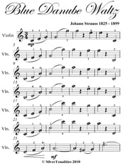Blue Danube Waltz Easy Violin Sheet Music ebook by Johann Strauss