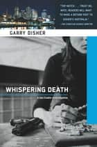 Whispering Death ebook by Garry Disher
