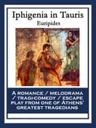 Iphigenia in Tauris ebook by Euripides