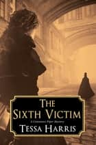 The Sixth Victim ebook by