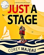 Just a Stage ebook by Corey Majeau