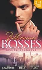 Office Scandals: The Petrelli Heir / Gilded Secrets / An Inconvenient Affair (Mills & Boon M&B) ebook by Kim Lawrence, Maureen Child, Catherine Mann