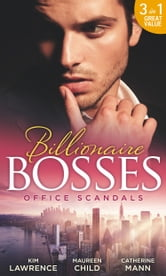 Office Scandals: The Petrelli Heir / Gilded Secrets / An Inconvenient Affair (Mills & Boon M&B) ebook by Kim Lawrence,Maureen Child,Catherine Mann