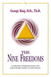 The Nine Freedoms ebook by George King