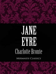 Jane Eyre (Mermaids Classics) ebook by Charlotte Bronte