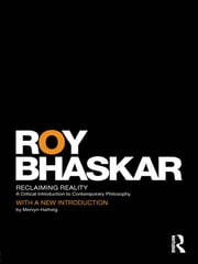 Reclaiming Reality - A Critical Introduction to Contemporary Philosophy ebook by Roy Bhaskar