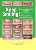 Keep Smiling! ebook by Catherine Thom