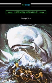 Moby-Dick (Illustrated by Mead Schaeffer with an Introduction by William S. Ament) ebook by Herman Melville