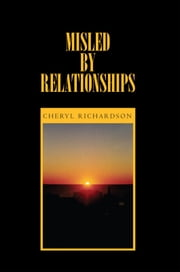 Misled By Relationships ebook by Cheryl Richardson