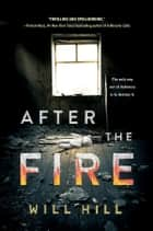 After the Fire ebook by Will Hill