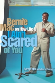 I Ain't Scared of You ebook by Bernie Mac