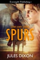 Spurs ebook by Jules Dixon