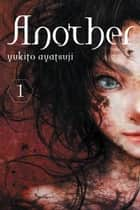 Another, Vol. 1 (light novel) ebook by Yukito Ayatsuji
