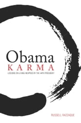 Obama Karma - Lessons on Living Inspired by the 44th President ebook by Russell Razzaque