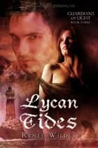 Lycan Tides ebook by Renee Wildes