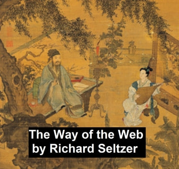 The Way of the Web ebook by Richard Seltzer