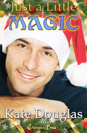 Just a Little Magic ebook by Kate Douglas