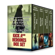 Kick A** Heroines Box Set - The Ultimatum\Fatal Affair\After the Dark\Bulletproof SEAL ebook by Karen Robards, Marie Force, Cynthia Eden,...