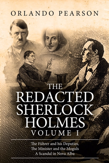 The Redacted Sherlock Holmes - Volume I ebook by Orlando Pearson