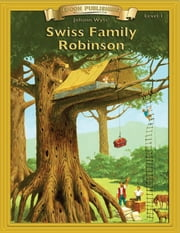 Swiss Family Robinson - With Student Activities ebook by Johann Wyss