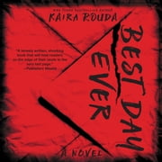 Best Day Ever audiobook by Kaira Rouda