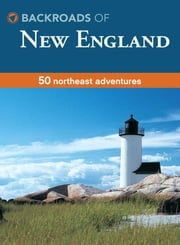 Backroads of New England ebook by Kim Grant