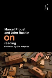 On Reading ebook by Marcel Proust,John Ruskin,Eric Karpeles,Damion Searls