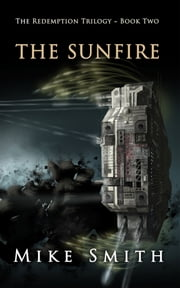The Sunfire ebook by Mike Smith