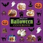 Betty Crocker Halloween Cookbook ebook by Betty Crocker