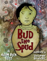 Bud the Spud ebook by Adam Byrn Tritt
