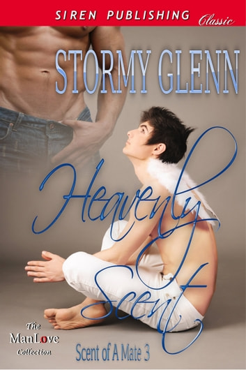 Heavenly Scent ebook by Stormy Glenn