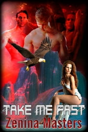 Take Me Fast ebook by Zenina Masters
