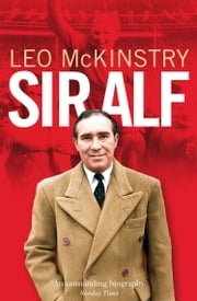 Sir Alf ebook by Leo McKinstry