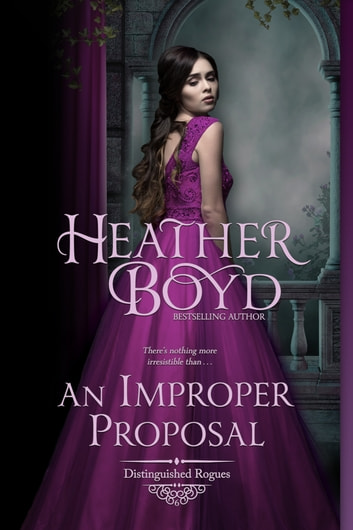 An Improper Proposal ebook by Heather Boyd